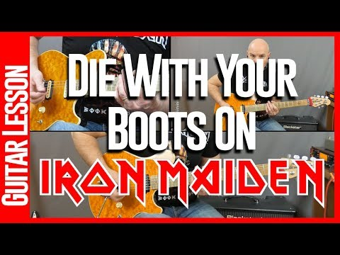 Die With Your Boots On By Iron Maiden - Guitar Lesson Tutorial