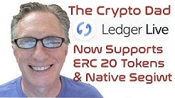 Ledger Live Now Supports ERC20 Tokens and Native Segwit Bitcoin Addresses