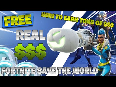 How To Make Massive Amounts Of Money In Fortnite Save The