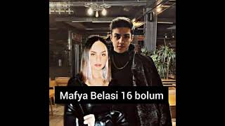{Mafya Belasi} 16 Bolum