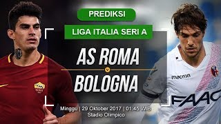 PREDIKSI SKOR AS ROMA VS BOLOGNA 29 OKTOBER 2017