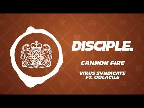 Virus Syndicate - Cannon Fire Ft. Oolacile