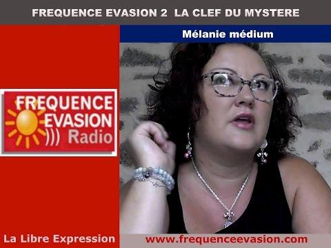 MÉDIUMNITÉ ET VOYANCE - Mélanie Ducloy sur Fréquence Evasion.