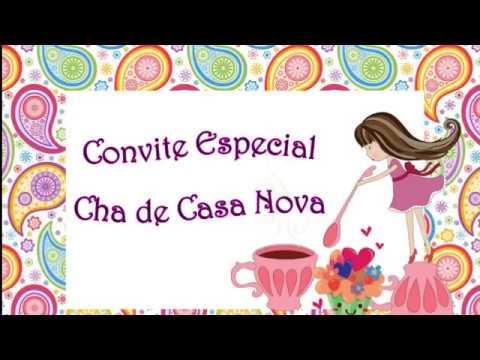 Convite Animado Chá Casa Nova Youtube