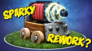 Sparky Rework Incoming!? - Is Sparky Too OP? - Thoughts & Opinions - Clash Royale