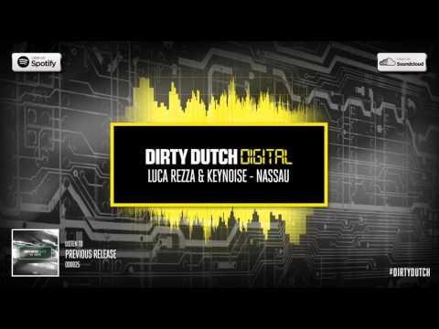 Luca Rezza & KeyNoise - Nassau | Dirty Dutch Digital 026