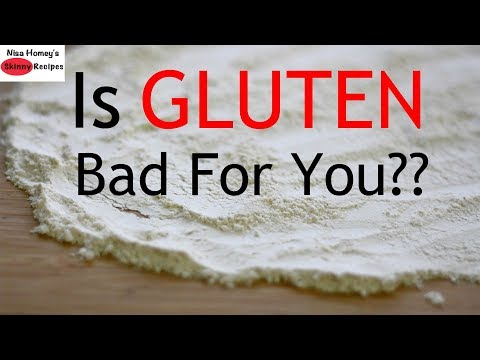 Is WHEAT GLUTEN Bad For You? | Skinny Recipes