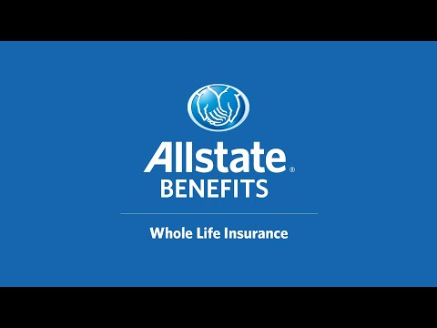 Whole Life Insurance I Allstate Benefits