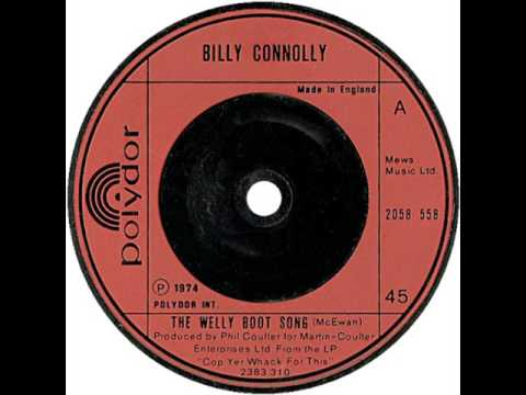 Billy Connolly - The Welly Boot Song (1974)