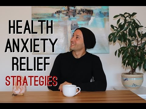 Health Anxiety Relief: Strategies For Starving Your Anxiety