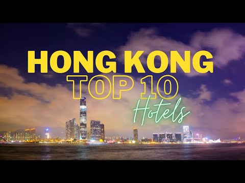 Top10 Hotels in Hong Kong   Best Luxury Hotels in Hong Kong   Top 5 Star Hotels in Hong Hong
