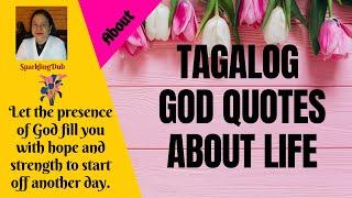 TAGALOG INSPIRATIONAL GOD QUOTES   SparklingDub.Quotes 94