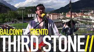 THIRD STONE - FIRE (BalconyTV)