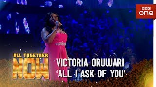 Victoria Oruwari sings 'All I Ask of You', 'The Phantom of the Opera' - All Together Now: The Final
