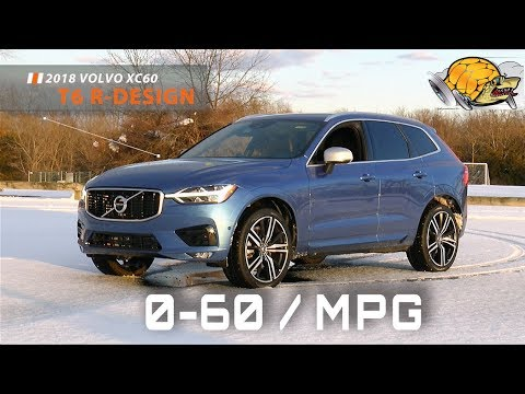 2018 Volvo XC60 T6 R-Design 0-60 MPH Review / Highway MPG Road Test