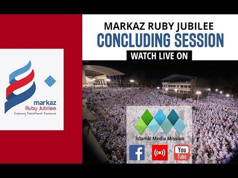 MARKAZ RUBY JUBILEE - 2018 / CONCLUDING SESSION /  KARANTHUR - CALICUT