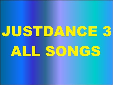 Just Dance 3 All Songs & Dances