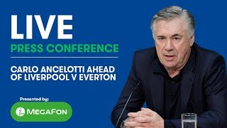 LIVE! CARLO ANCELOTTI'S PRESS CONFERENCE: LIVERPOOL V EVERTON
