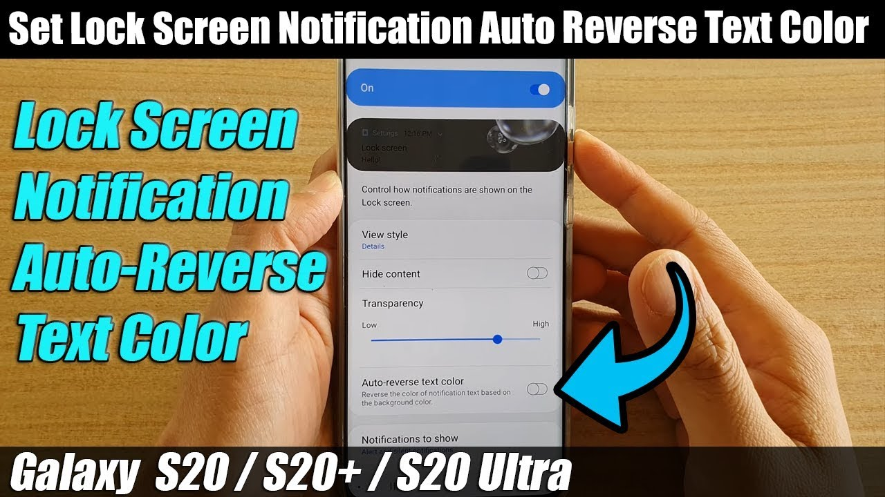 Galaxy S20 S20 Set Lock Screen Notification Auto Reverse Text Color Youtube