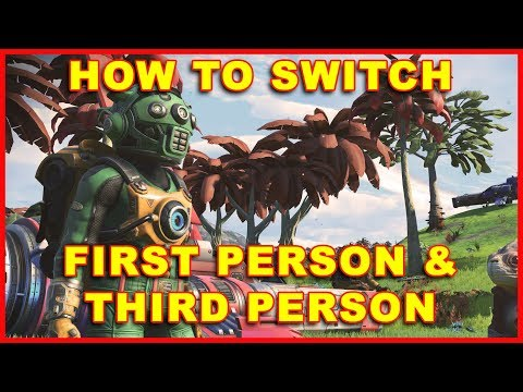 No Man's Sky: How To Switch Third Person & First Person View (No Man's Sky NEXT)