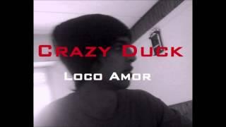 Crazy Duck - Loco Amor