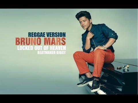 Bruno Mars - Locked Out Of Heaven [ReggaeVersion]