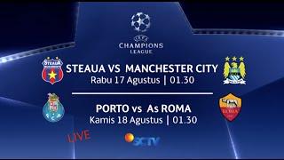 Video Steaua vs Manchaster City dan Porto vs As Roma hanya di SCTV (UEFA Champions League) download MP3, 3GP, MP4, WEBM, AVI, FLV September 2019