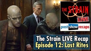"The Strain, Episode 12 Recap: ""Last Rites"""