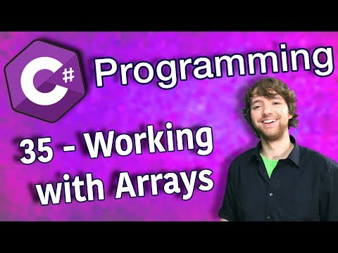 C# Programming Tutorial 35 - Working with Arrays thumbnail