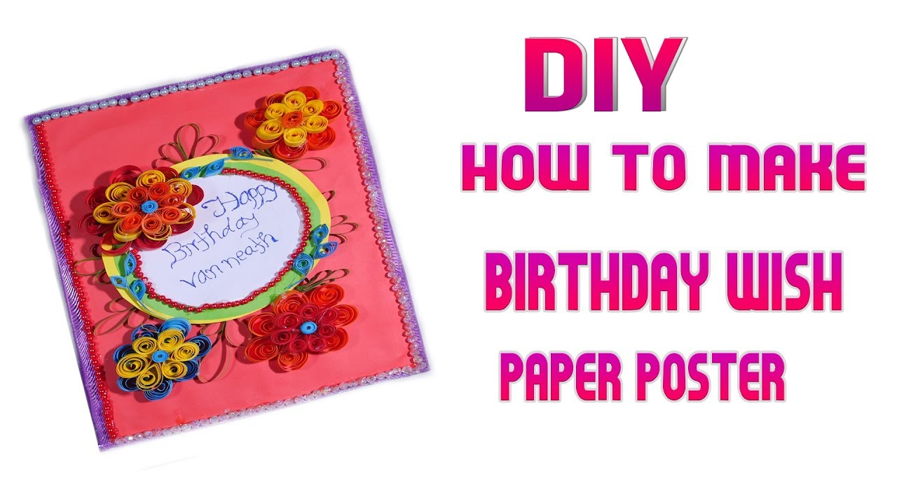 DIY Craft How To Make Birthday Wishes Poster