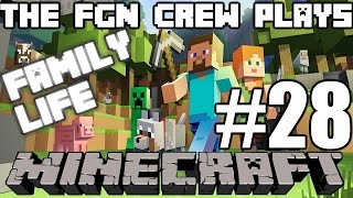 The FGN Crew Plays: Minecraft Family Life #28 - Barn Preparation (PC)