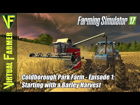 Let's Play Farming Simulator 17 - Coldborough Park Farm, Episode 1: Starting with a Barley Harvest