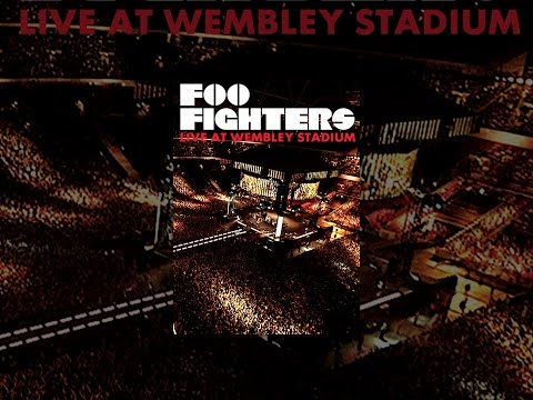 Foo Fighters:  at Wembley Stadium