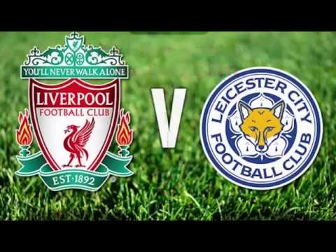 Watch Leicester City Vs Liverpool Live Stream Free 27 02 2017