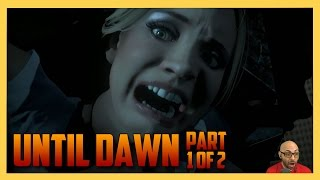 Until Dawn (Part 1 of 2) - Would you make the same choices?