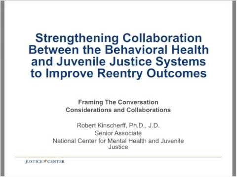 Strengthening Collaboration Between the Behavioral Health and Juvenile Justice Systems to Im