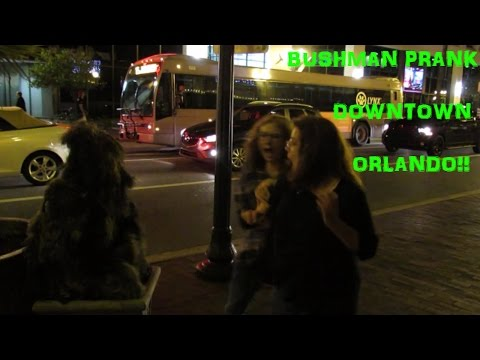 BUSHMAN PRANK DOWNTOWN ORLANDO !!