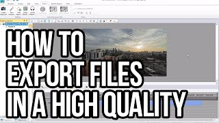 Video How to Export a File in a High Quality with VSDC Free Video Editor download MP3, 3GP, MP4, WEBM, AVI, FLV September 2018