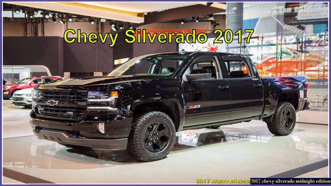 chevy silverado 2017 midnight edition reviews and pics youtube. Black Bedroom Furniture Sets. Home Design Ideas