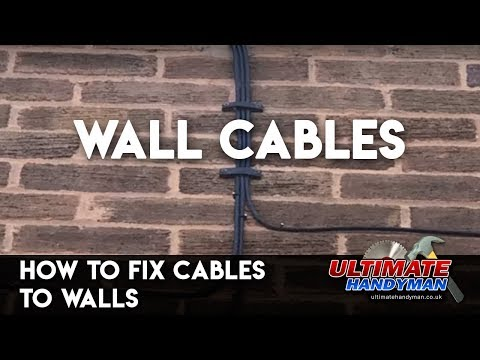 How to fix cables to walls