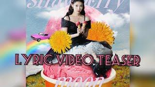 IU Digital Single   Strawberry Moon - Lyric Video Teaser  #아…