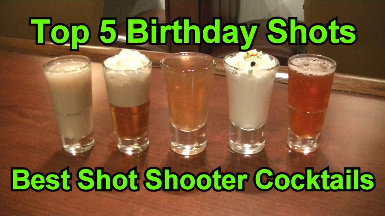 Top 5 Birthday Shots Best Easy Shot Shooter Cocktails Birthday Youtube