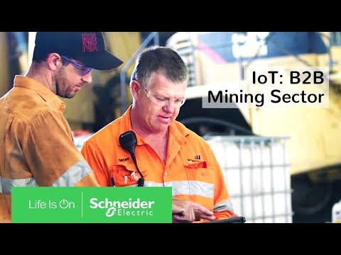IoT: Powering the Digital Economy - The B2B Mining Sector | Schneider Electric