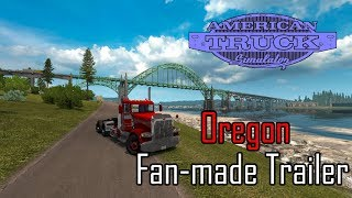 American Truck Simulator - Oregon DLC - Fan-made Trailer