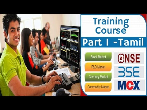 Share, Commodity, Currency Market- Course in Tamil