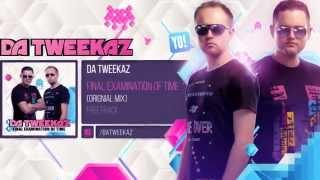 Da Tweekaz - Final Examination of Time