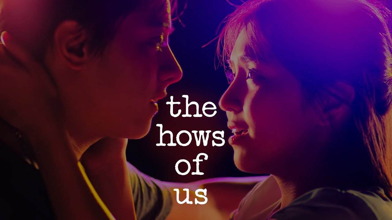 Download The Hows of Us (Filipino RomCom)