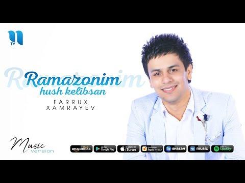Farrux Xamrayev - Ramazonim xush kelibsan