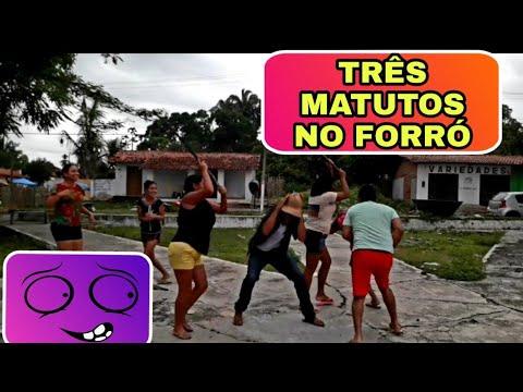 TRÊS MATUTOS NO FORRO