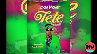 Te Te by Laxzy MoVer (Official Audio) Nvibe TV